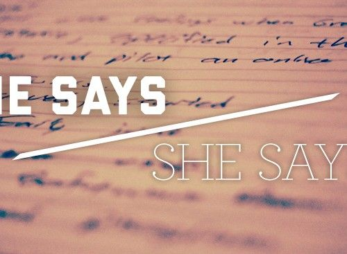 He Says/She Says: Interviews