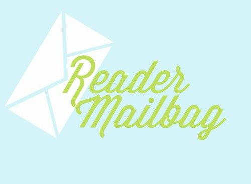 Our Freaking Budget Reader Mailbag