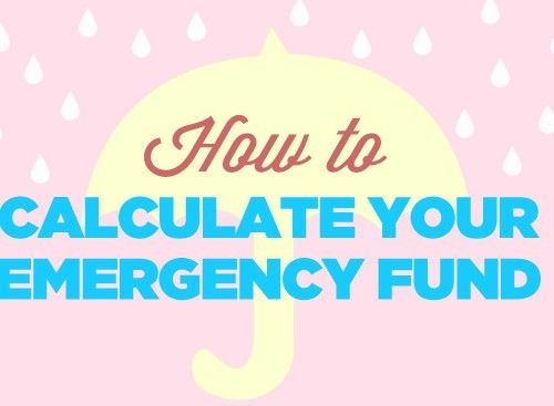 How to Calculate Your Emergency Fund