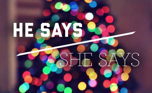 He Says/She Says: Christmas Trees