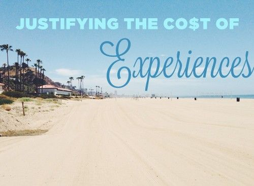 Justifying the Cost of Experiences