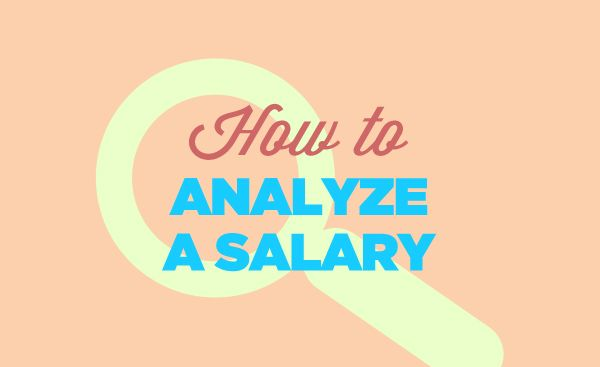 How to Analyze a Salary