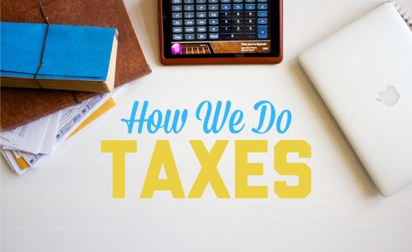 How We Do Taxes
