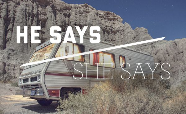 He Says/She Says: RVing
