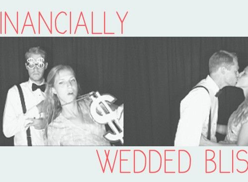 Financially Wedded Bliss