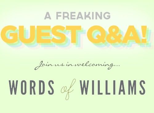 Guest Q&A with Words of Williams
