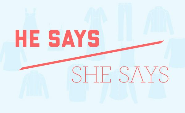 He Says/She Says: Saving Clothes