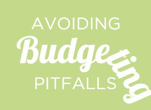 Avoiding Budgeting Pitfalls