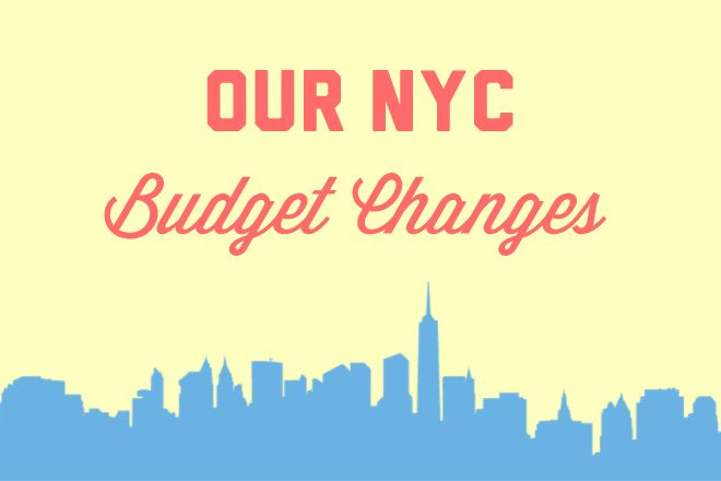 Our NYC Budget Changes