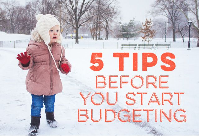Five Things We Wish We'd Known Before We Started a Budget