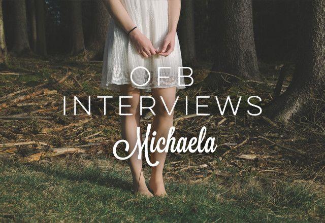 OFB Interviews: Michaela