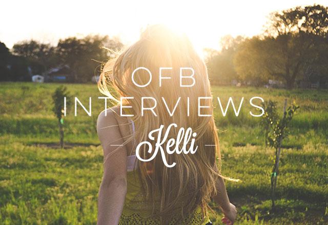 OFB Interviews: Kelli