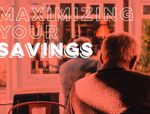 Maximizing Your Savings