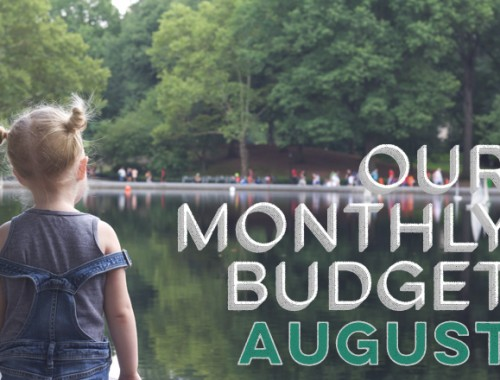 Our Monthly Budget: August