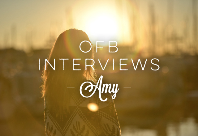 OFB Interviews: Amy