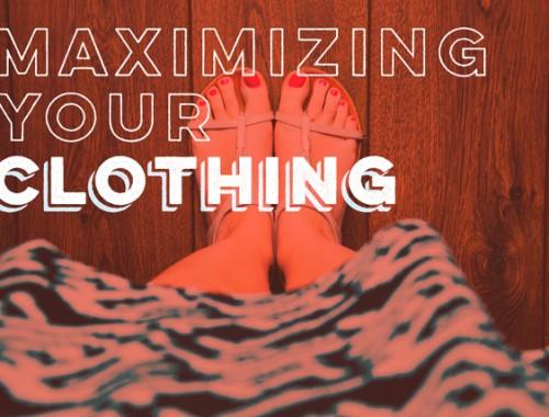 Maximizing Your Budget: Clothing