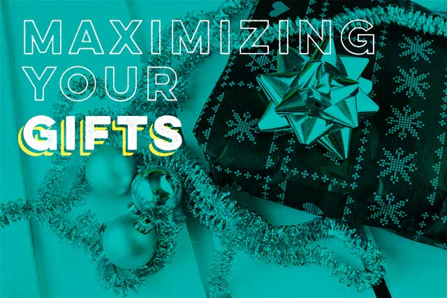 Maximizing Your Gifts