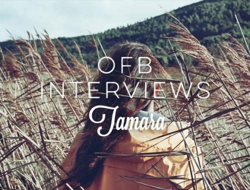OFB Interviews Tamara